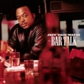 Jeff Tain Watts - Bar Talk '2002