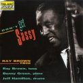 Ray Brown Trio, The - Don't Get Sassy '1994