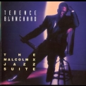 Terence Blanchard - The Malcolm X Jazz Suite '1993