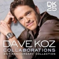 Dave Koz - Collaborations 25th Anniversary Collection '2015
