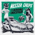 Messer Chups - The Incredible Crocotiger '2015