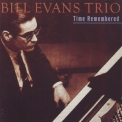 Bill Evans Trio, The - Time Remembered '1999