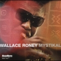 Wallace Roney - Mystikal '2005