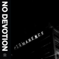 No Devotion - Permanence '2015