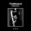 Weeknd, The - Trilogy (3CD) '2012