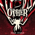 Other, The - Fear Itself '2015