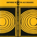 Jazz Crusaders - Lighthouse '68 '1968