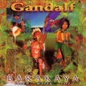 Gandalf - Barakaya (trees Water Life) '1997