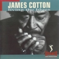 James Cotton - Living The Blues '1994