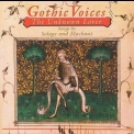 Gothic Voices - The Unknown Lover '2006