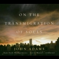 John Adams - On The Transmigration Of Souls '2004