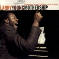 Larry Young - Mother Ship '1969