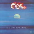 Opa - Goldenwings '1976