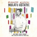 Mulatu Astatke - New York - Addis - London (The Story Of Ethio Jazz 1965-1975) '1975