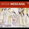 Harp Consort & Andrew Lawrence-king, The - Missa Mexicana '2002
