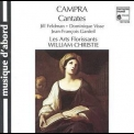 Les Arts Florissants, William Christie - A. Campra: Cantates Francaises '2000