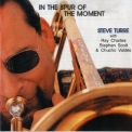Steve Turre - In The Spur Of The Moment '2000