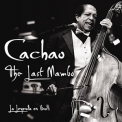 Cachao - The Last Mambo (2CD) '2011