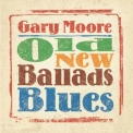 Gary Moore - Old New Ballads Blues '2006