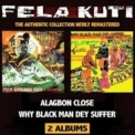 Fela Kuti - Algabon Close / Why Black Man Dey Suffer '2007