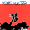 Hasidic New Wave - Jews And The Abstract Truth '1997
