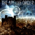 Arcane Order, The - In The Wake Of Collisions '2008