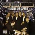 New Swing Sextet - Back On The Streets '2008