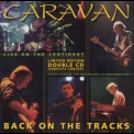 Caravan - Back On The Tracks '1998