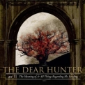 Dear Hunter, The - Act Ii:the Meaning Of,and All Things Regarding Ms.leading '2007