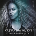 Cassandra Wilson - Coming Forth by Day [24/96] '2015