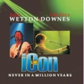John Wetton & Geoffrey Downes - Icon Live: Never In A Million Years '2006
