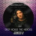 Clouds Testers, Al L Bo - Deep House The Heroes Vol. 2 '2015