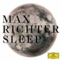 Max Richter - Sleep (0289 479 5267 1 DDD GH, EU) '2015