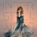 Mylene Farmer - Interstellaires '2015