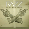 Razz - With Your Hands We'll Conquer '2015