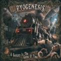 Pyogenesis - A Century In The Curse Of Time '2015