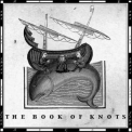 Book Of Knots, The - The Book Of Knots '2004