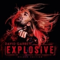 David Garrett - Explosive (Limited Edition, 2CD) '2015