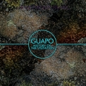 Guapo - History Of The Visitation '2013