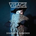 Visage - Demons To Diamonds '2015