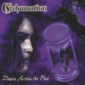 Exhumation - Dance Across The Past '1998