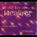 Steven Halpern - In The Key Of Healing '2002
