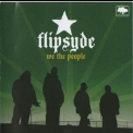 Flipsyde - We The People '2005
