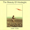 Judie Tzuke - The Beauty Of Hindsight, Vol 1 '2003