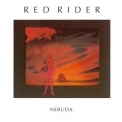 Red Rider - Neruda '1987