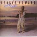George Howard - A Nice Place To Be '1987