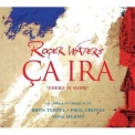 Roger Waters - Ca Ira '2005