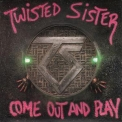 Twisted Sister - Come Out And Play (US LP) '1985