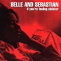 Belle and Sebastian - If You're Feeling Sinister '1996