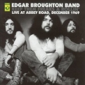 Edgar Broughton Band - Keep Them Freaks A Rollin' '1969
